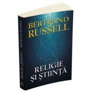 Religie si stiinta - Bertrand Russell