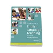 The Practice of English Language Teaching with DVD. Fifth edition - Jeremy Harmer