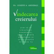 Vindecarea creierului - Dr. Joseph A. Annibali