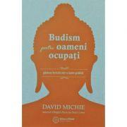 Budism pentru oameni ocupați