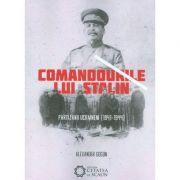 Comandourile lui Stalin. Partizanii ucraineni (1941-1944)