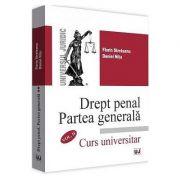 Drept penal. Partea generala, curs universitar, volumul II - Florin Streteanu