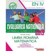 Evaluarea Națională 2019 la finalul clasei a IV-a. Limba română. Matematică (Avizat MEN 2018)