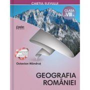 Caietul elevului clasa a VIII-a. Geografia României (Octavian Mândruţ)