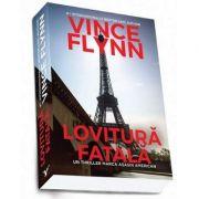 Lovitură fatală - Vince Flynn