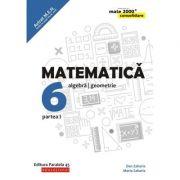 Matematica 2018 - 2019 CONSOLIDARE - Algebra si Geometrie, pentru clasa a VI-a. Partea I