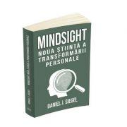 Mindsight, noua stiinta a transformarii personale