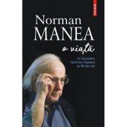 Norman Manea, o viata