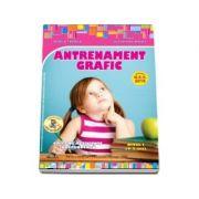 Antrenament grafic. Nivel I, 4-5 ani - Mirela Tabirca