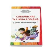 Comunicare in limba romana. Caietul elevului pentru clasa I (Editie 2018) - Olga Paraiala