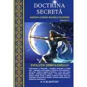 Doctrina secreta, vol. 2 - evolutia simbolismului