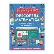 Educatia STEM - Descopera matematica. Numere, calcule, rationamente