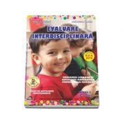 Evaluare interdisciplinara. Nivel I, 4-5 ani - Mirela Tabirca