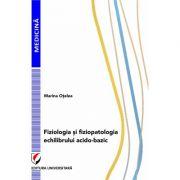 Fiziologia si fiziopatologia echilibrului acido-bazic