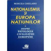 Nationalismul si Europa Natiunilor