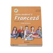 Limba Franceza, limba moderna 2, caiet de lucru pentru clasa a V-a - Gina Belabed
