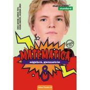 Mate 2000 STANDARD clasa a VIII-a. Matematica - algebra, geometrie (Avizat MEN)