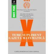 Teme supliment Gazeta Matematica - Clasa a X-a (Mate Plus)