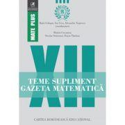 Teme supliment Gazeta Matematica - Clasa a XII-a (Mate Plus)