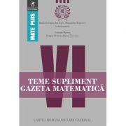 Teme supliment Gazeta Matematica - Clasa a VI-a (Mate Plus)