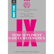 Teme supliment Gazeta Matematica - Clasa a IX-a (Mate Plus)