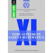 Teme supliment Gazeta Matematica - Clasa a XI-a (Mate Plus)