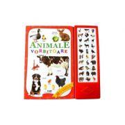 Animale vorbitoare - Carte sonora - 30 de glasuri vii ale animalelor