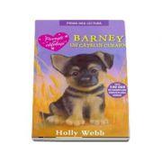 Barney, un catelus curajos - Holly Webb