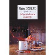 Cele mai tampite momente - Mircea Daneliuc