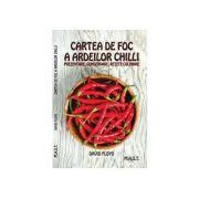 Cartea de foc a ardeilor chilli
