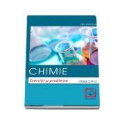 Chimie. Culegere de exercitii si probleme pentru clasa a IX-a (Editie 2018) - Maiereanu Alina