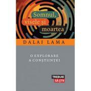 Somnul, visele și moartea - Dalai Lama
