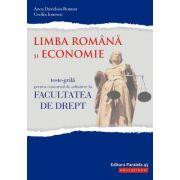 Limba Romana si Economie - Teste-grila pentru concursul de admitere la Facultatea de Drept (2018)