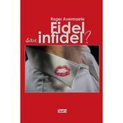 Fidel sau infidel? - Roger Avermaete