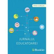 Jurnalul educatoarei - Irina Curelea