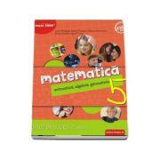 Matematica, caiet de lucru pentru clasa a V-a, semestrul I. Consolidare si aprofundare - Aritmetica, algebra, geometrie (Editie 2018) - Sorin Peligrad