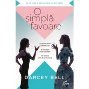 O simpla favoare - Darcey Bell