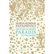 Două eseuri despre paradis - Și o încheiere