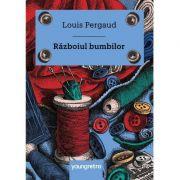 Războiul bumbilor - Louis Pergaud