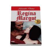 Regina Margot - Volumul II - Alexandre Dumas