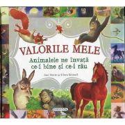 Valorile mele - Animalele ne invata ce-i bine si ce-i rau - Ulises Wensell