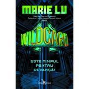 Warcross, vol. 2 - Wildcard. Este timpul pentru revansa!