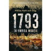 1793. In umbra mortii - Niklas Natt och Dag