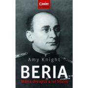 Beria. Mana dreapta a lui Stalin
