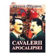 Cavalerii apocalipsei - Manuel Stanescu