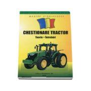 Chestionare Tractor 2018. Teorie si intrebari pentru obtinerea permisului de conducere Categoria Tr - Marius Stanculescu