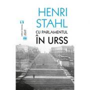 Cu Parlamentul in URSS