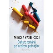 Cultura română pe înțelesul patrioților