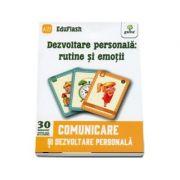 Dezvoltare personala. Rutine si emotii - Comunicare si dezvoltare personala (Contine 30 flashcarduri)