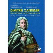 Dimitrie Cantemir si constiinta unitatii romanilor